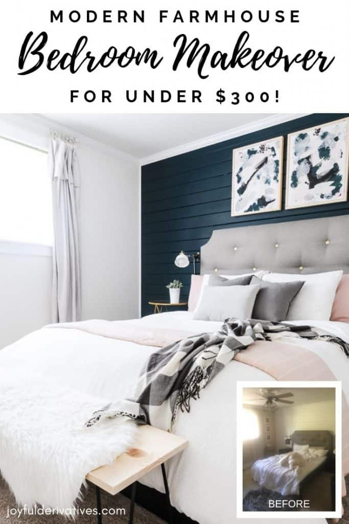 Modern Farmhouse Bedroom Makeover for under $300! - Joyful Derivatives