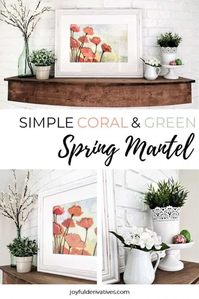 Simple coral and green spring mantel ideas.