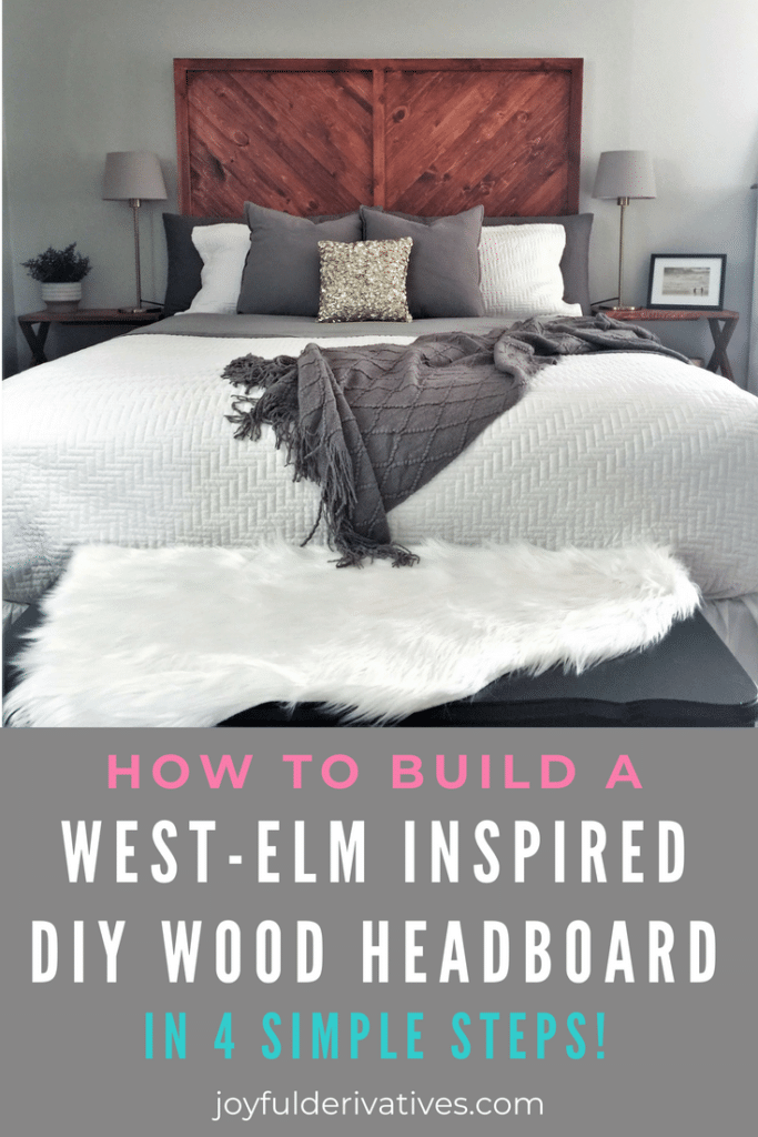 How To Build A West Elm Inspired Diy Wood Headboard Joyful Derivatives
