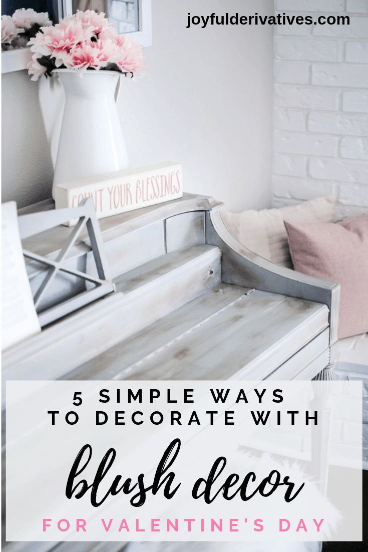 Blush Decor Ideas For Valentine Decorations Free Printables Joyful Derivatives