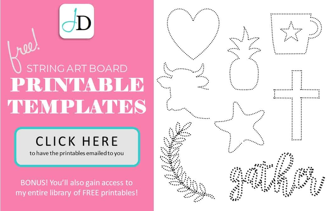 and dont forget to click below to sign up for our newsletter and get my 8 free printable templates to help you with your string art project