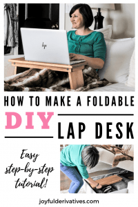 How to make a foldable DIY lap desk or bed tray table pin image.