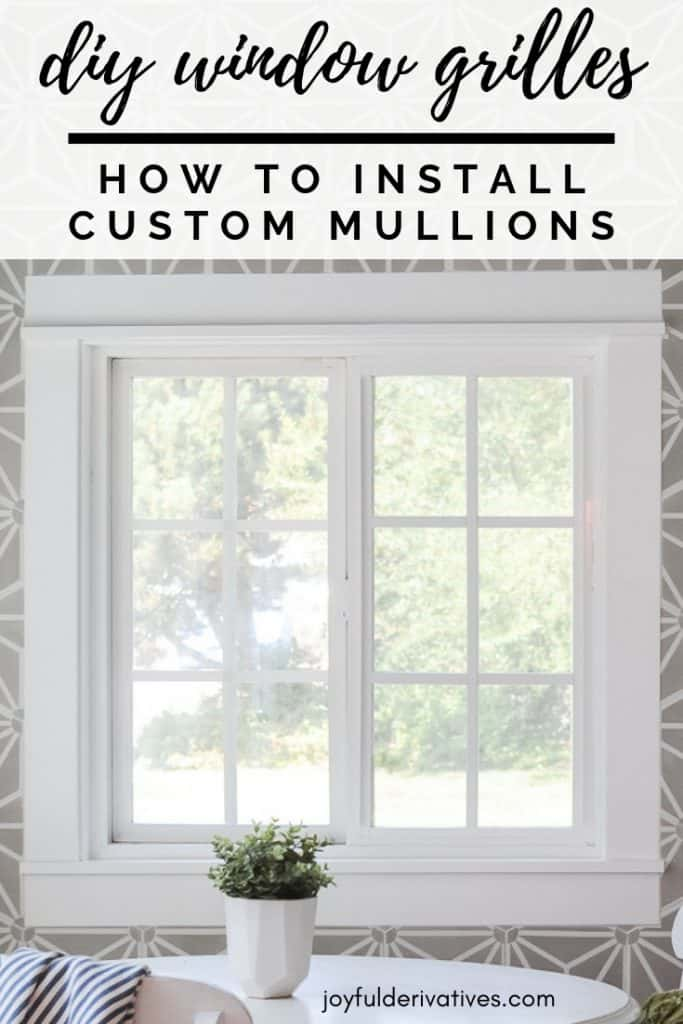 Interior of window with diy window grilles with text overlay for pinterest.