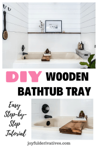 Tutorial for a wooden bathtub tray diy project.