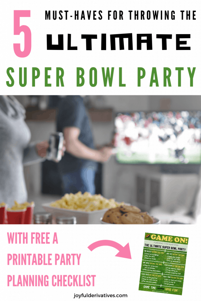 5 Must-Haves for a Super Bowl Party with free checklist.