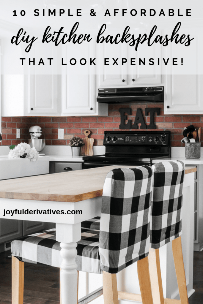 Affordable DIY Backsplash Ideas that Look Expensive - Joyful ...