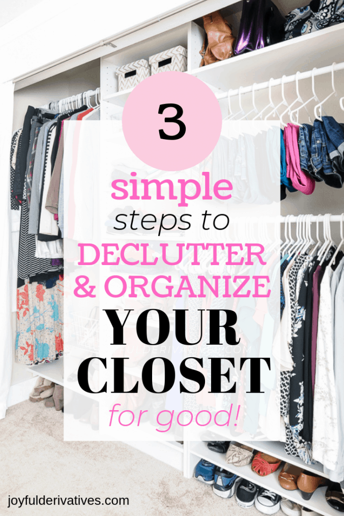 """Organized closet with text overlay """"declutter and organize your closet for good"""""""