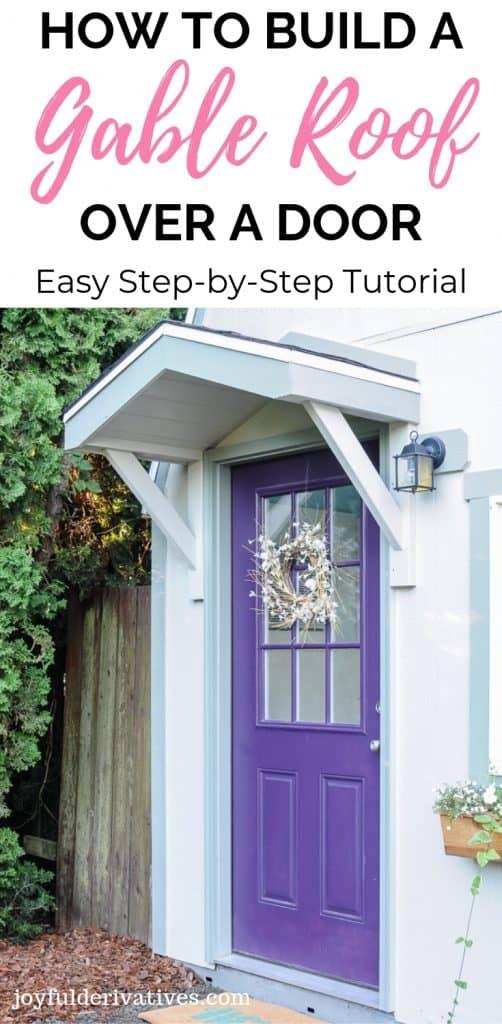 How To Build A Gable Roof Over A Front Door Joyful
